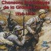 Chansons patriotiques de la grande guerre 1914-1918
