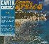 Canta Corsica : Le meilleur de la musique corse