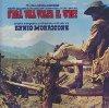 C'era una volta il west = Il était une fois dans l'ouest : BO du film de  Sergio Leone |