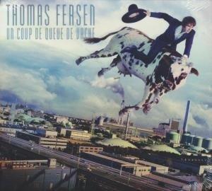 Un coup de queue de vache / Thomas Fersen   Fersen, Thomas