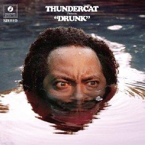 Drunk / Thundercat, guit. basse et chant | Thundercat. Chanteur