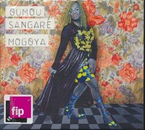 Mogoya / Oumou Sangaré   Sangaré, Oumou