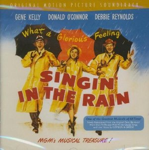 Chantons sous la pluie : bande originale du film de Gene Kelly et Stanley Donen = Singin' in the rain |