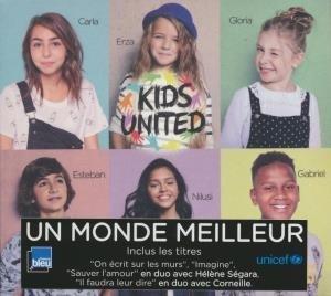 Un monde meilleur / Kids United | Segara, Hélène