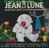 Jean de la Lune : bande originale du film de Stephan Schesch d'après le conte de Tomi Ungerer |
