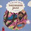 Mes plus belles berceuses jazz | Elsa Fouquier. Illustrateur