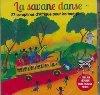 La Savane danse : 27 comptines d'Afrique pour les tout-petits |