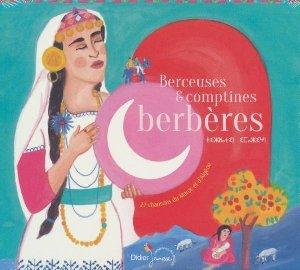 Berçeuses & comptines berbères : 27 chansons du Maroc et d'Algérie