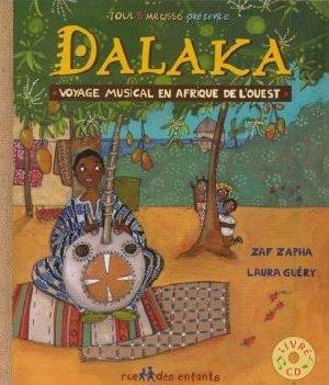 Dalaka : voyage musical en Afrique de l'ouest