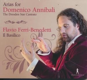 Arias for Domenico Annibali, the Dresden star castrato