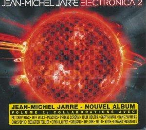 Electronica 2 : the heart of noise / Jean-Michel Jarre   Jarre, Jean-Michel (1948-). Musicien