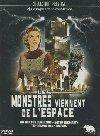 Les monstres viennent de l'espace : 4 films |