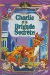 Charlie et la brigade secrète