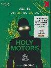 Holy motors   Carax, Léos (1960-....)