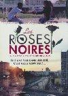 Les roses noires | Milano, Hélène