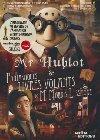 Mr Hublot et les fantastiques livres volants de M. Morris Lessmore   Witz, Laurent. Metteur en scène ou réalisateur
