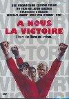 A nous la victoire = Victory |