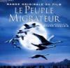 Peuple migrateur (Le) : BO du film de Jacques Perrin