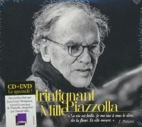 Trintignant, Mille, Piazzolla