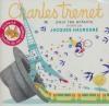 Un jardin extraordinaire : Charles Trenet pour les enfants