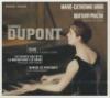 Poème pour piano et quatuor à cordes ; Les heures dolentes ; La maison dans les dunes...