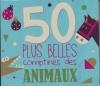 50 plus belles comptines des animaux