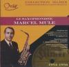 Marcel Mule, saxophone