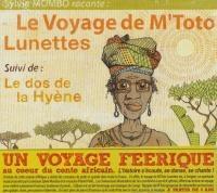 Voyage de M'toto lunettes (Le)