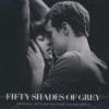 Fifty shades of Grey : BO du film de Sam Taylor-Johnson