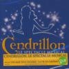 Cendrillon : le spectacle musical