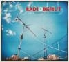 Radio Beirut : sounds from 21st century