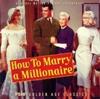 How to marry a millionaire : BO du film de Jean Negulesco