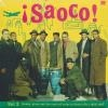 Saoco : vol.2 : bomba, plena and the roots of salsa in Puerto Rico 1955-1967