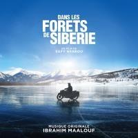 Dans les forêts de Sibérie : BO du film de Safy Nebbou