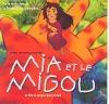 Mia et le migou : BO du film de Jacques-Rémy Girerd