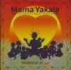 Mama Yakala : contes du Congo et d'ailleurs