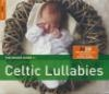 Rough guide to celtic lullabies (The)