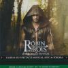 Robin des bois : ne renoncez jamais