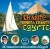Chante chante chante en Egypte