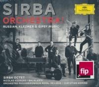 Sirba orchestra ! : russian, klezmer & gypsy music
