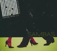 Danse avec lui : sambas