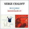 Blue Serge ; Boston blow-up !