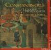 Constantinople : li tans nouveaus