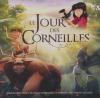 Jour des corneilles (Le) : BO du film d'animation de Jean-Christophe Dessaint
