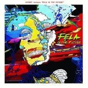 Leeroy presents Fela is the future