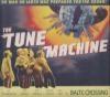 Tune machine