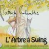 Arbre à swing (L')