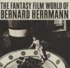 Fantasy film world of Bernard Herrmann (The)