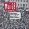 Mai 68 : début d'une lutte prolongée pour en finir avec le travail...