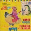 Antoinette la poule savante : conte musical en francais et en anglais